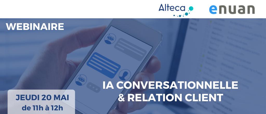 Webinaire IA Conversationnelle & Relation Client : retours d'expérience