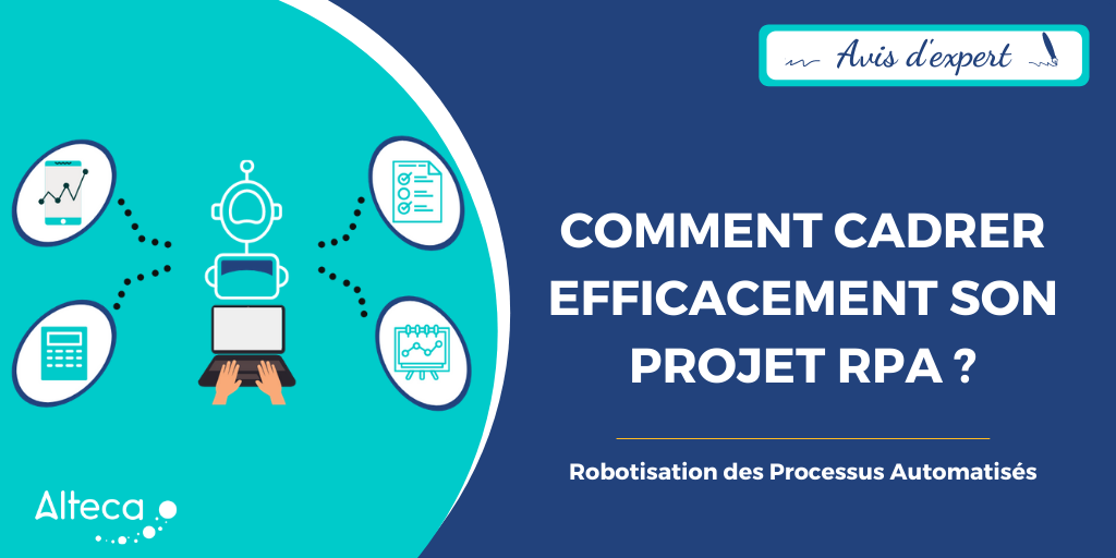 Avis d'expert : comment cadrer efficacement son projet RPA ?