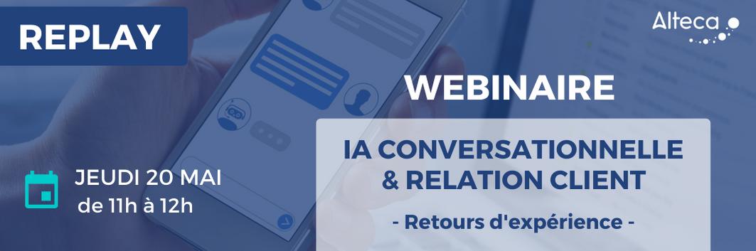Webinaire IA Conversationnelle et relation client – REPLAY